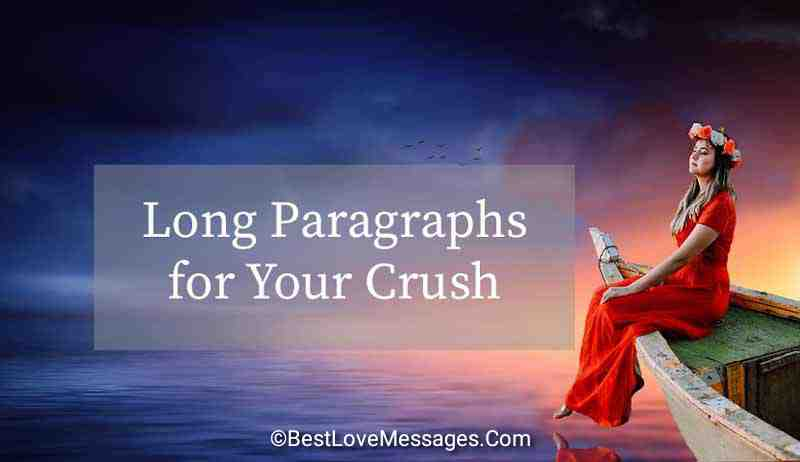 Sweet paragraphs to say to your crush