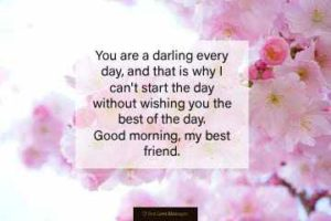 120 Good Morning Messages for Friends - Best Love Messages