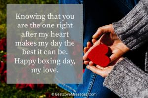 Happy Boxing Day Messages to My Love