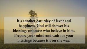 Saturday Blessings Quotes and Images